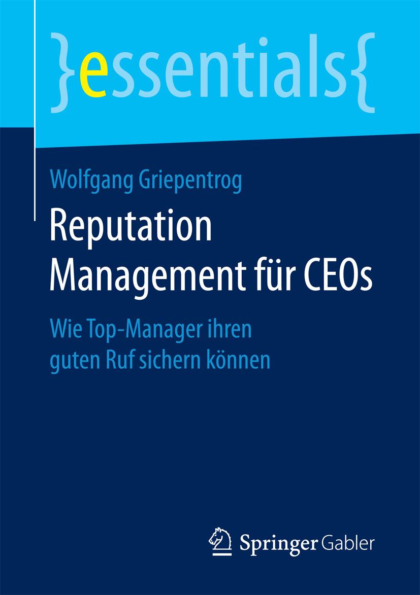 Griepentrog, Wolfgang - Reputation Management für CEOs, ebook