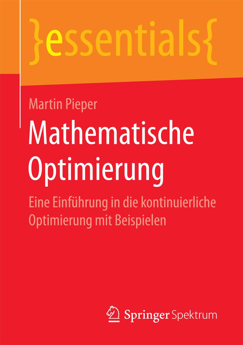 Pieper, Martin - Mathematische Optimierung, ebook