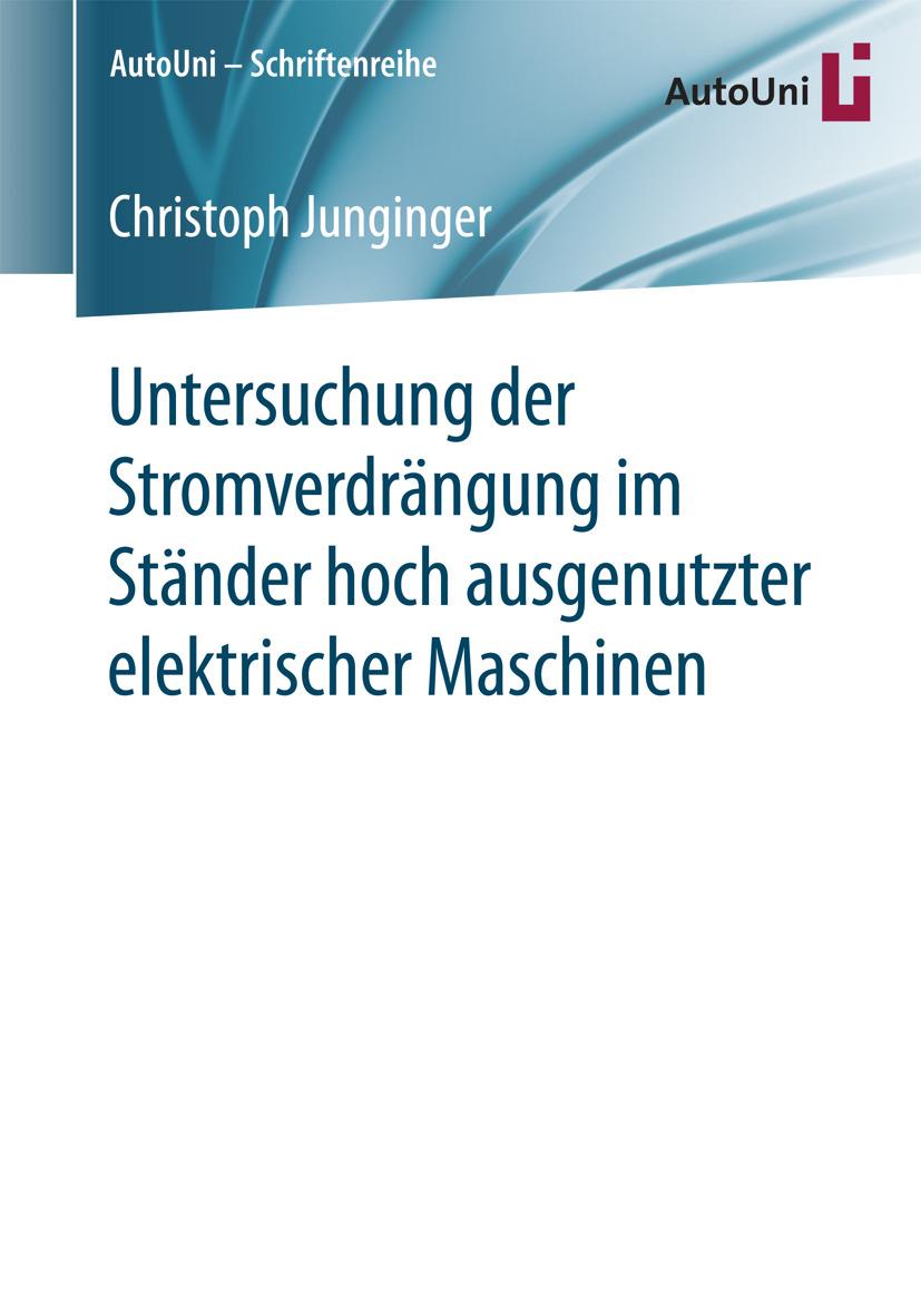 Junginger, Christoph - Untersuchung der Stromverdrängung im Ständer hoch ausgenutzter elektrischer Maschinen, ebook