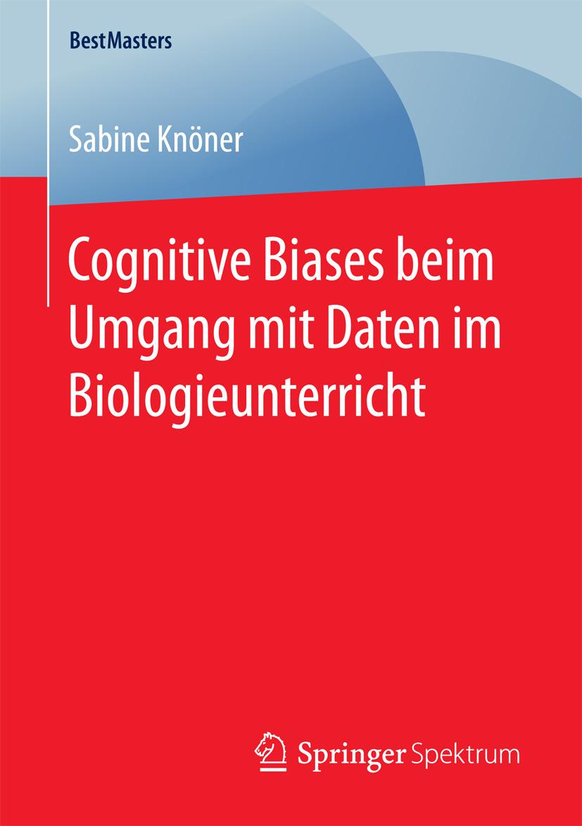 Knöner, Sabine - Cognitive Biases beim Umgang mit Daten im Biologieunterricht, ebook