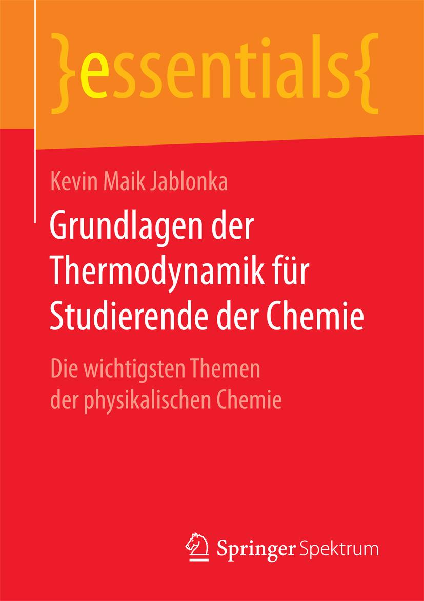 Jablonka, Kevin Maik - Grundlagen der Thermodynamik für Studierende der Chemie, ebook