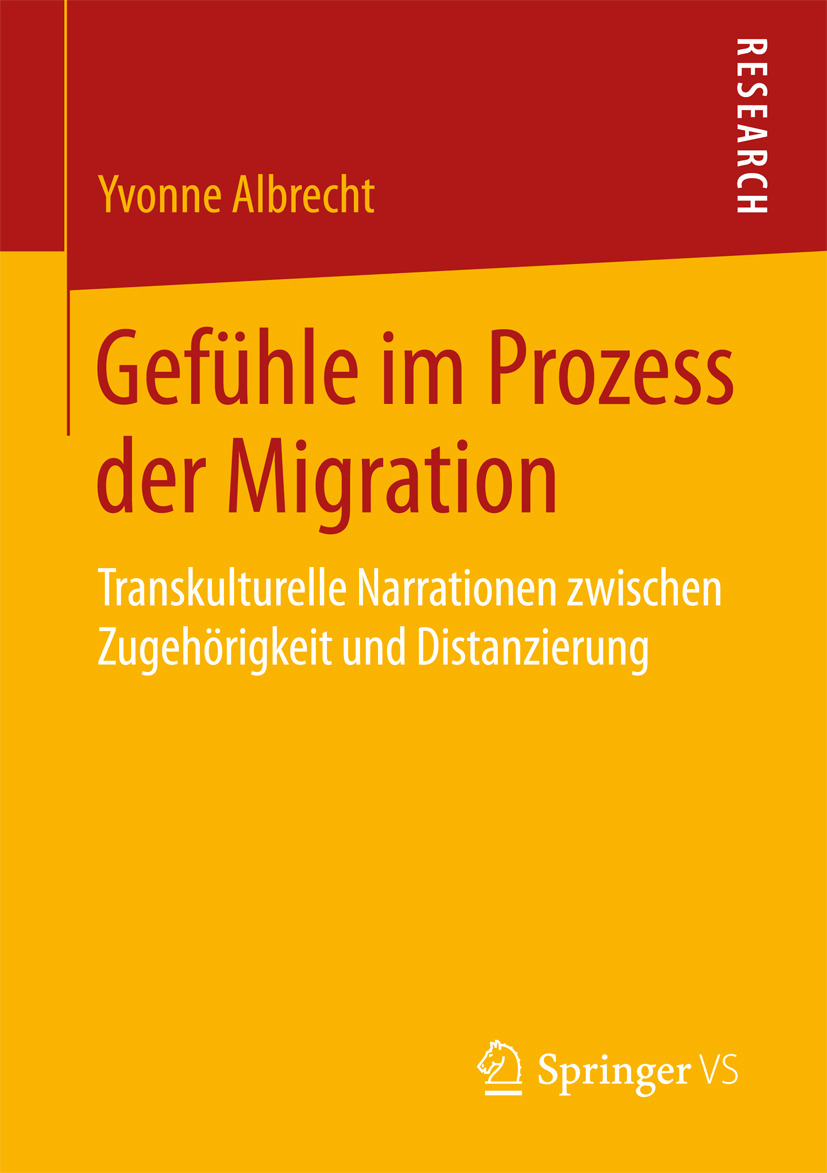 Albrecht, Yvonne - Gefühle im Prozess der Migration, ebook