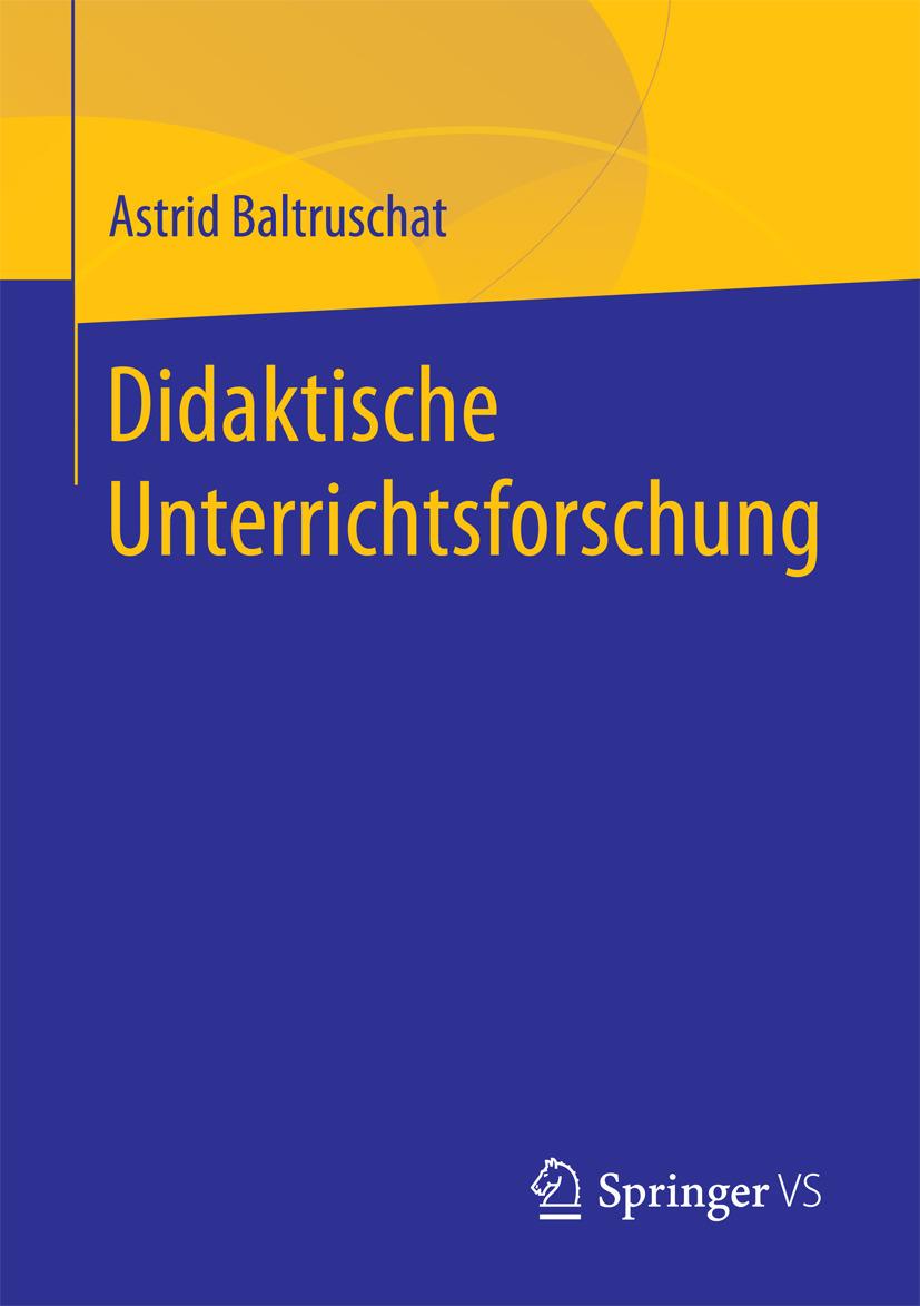 Baltruschat, Astrid - Didaktische Unterrichtsforschung, ebook