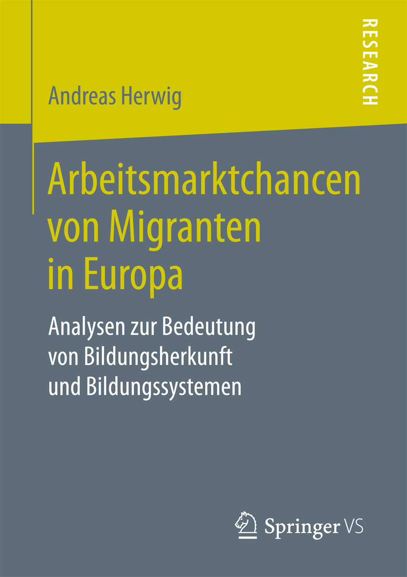 Herwig, Andreas - Arbeitsmarktchancen von Migranten in Europa, ebook