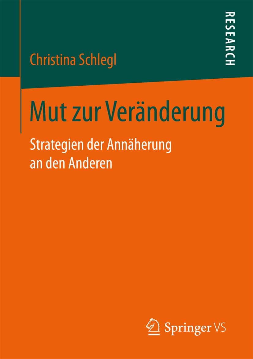 Schlegl, Christina - Mut zur Veränderung, ebook