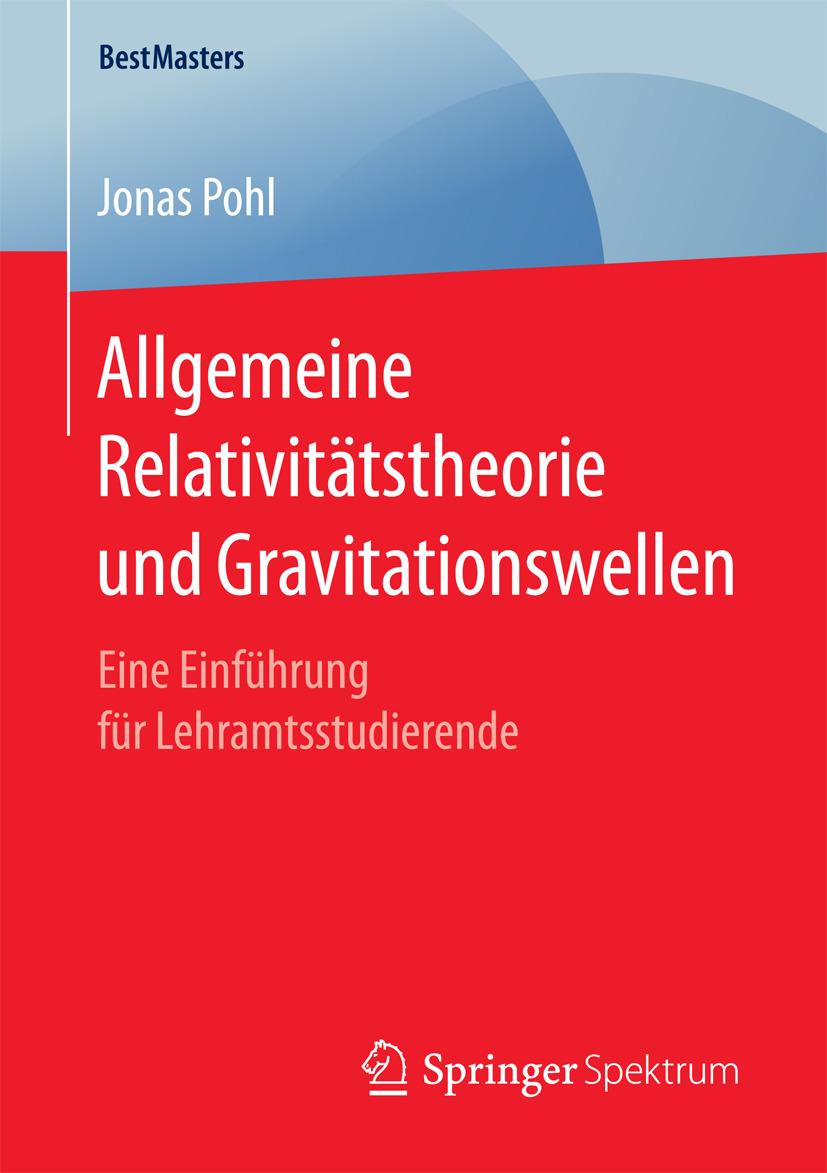 Pohl, Jonas - Allgemeine Relativitätstheorie und Gravitationswellen, ebook