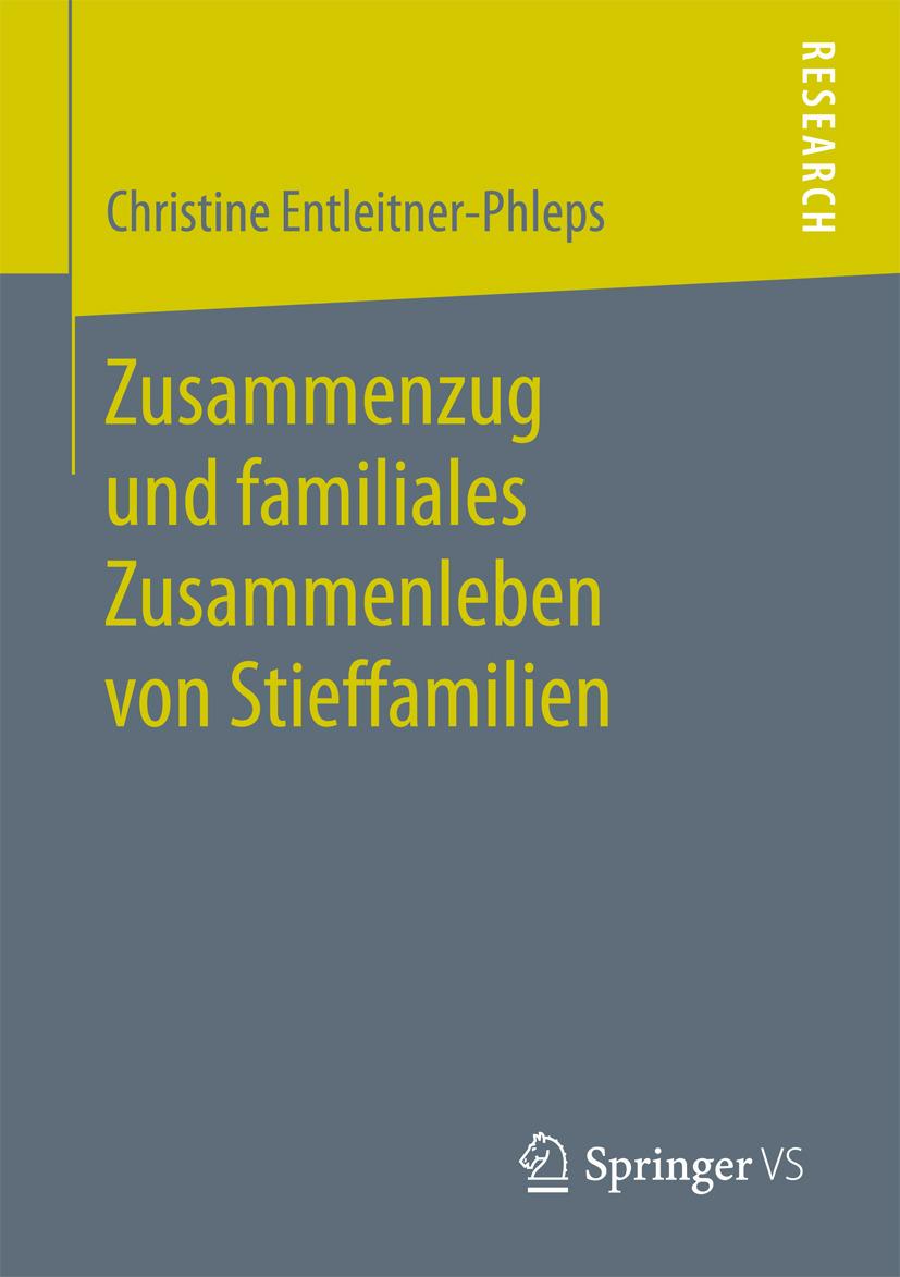 Entleitner-Phleps, Christine - Zusammenzug und familiales Zusammenleben von Stieffamilien, ebook