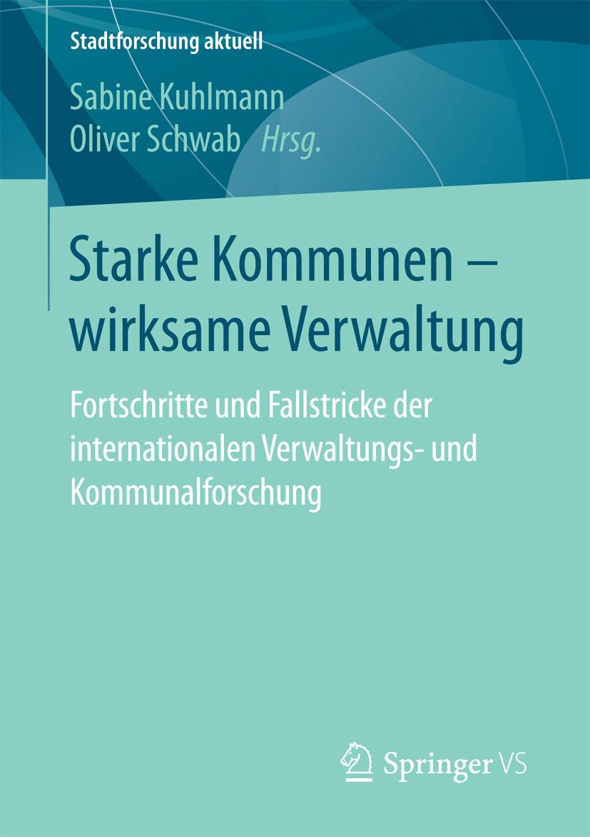 Kuhlmann, Sabine - Starke Kommunen – wirksame Verwaltung, ebook