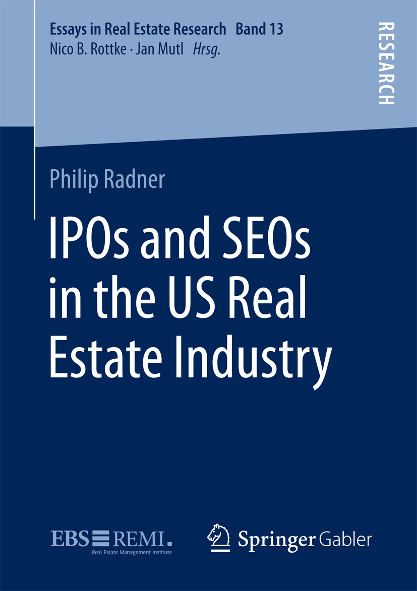 Radner, Philip - IPOs and SEOs in the US Real Estate Industry, ebook