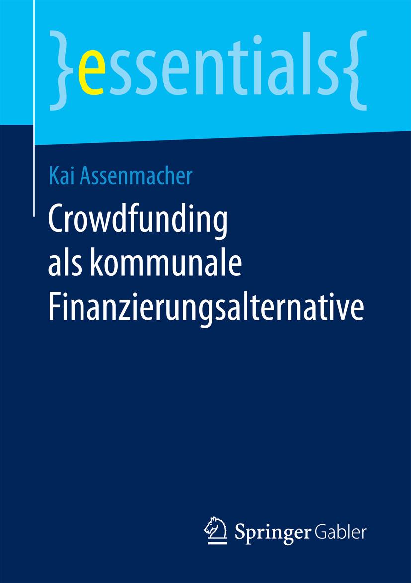 Assenmacher, Kai - Crowdfunding als kommunale Finanzierungsalternative, ebook