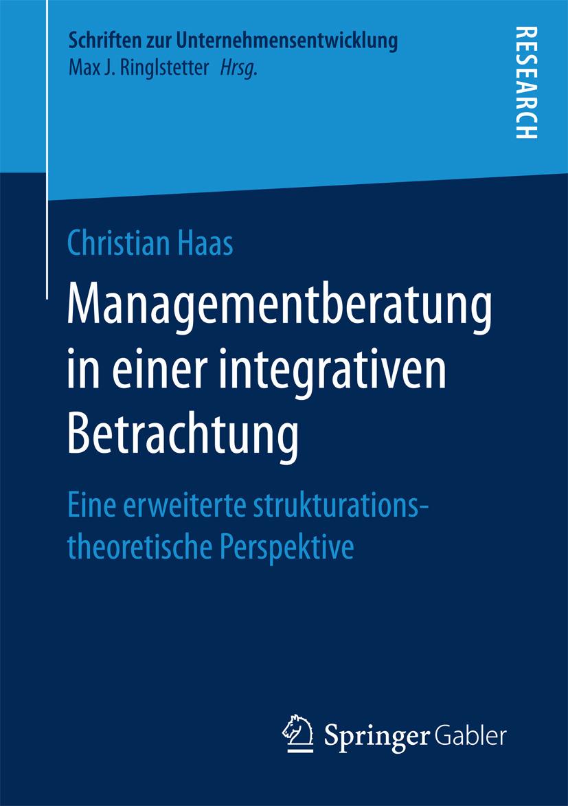 Haas, Christian - Managementberatung in einer integrativen Betrachtung, ebook