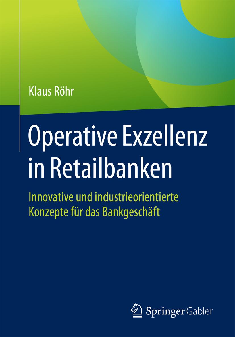 Röhr, Klaus - Operative Exzellenz in Retailbanken, ebook