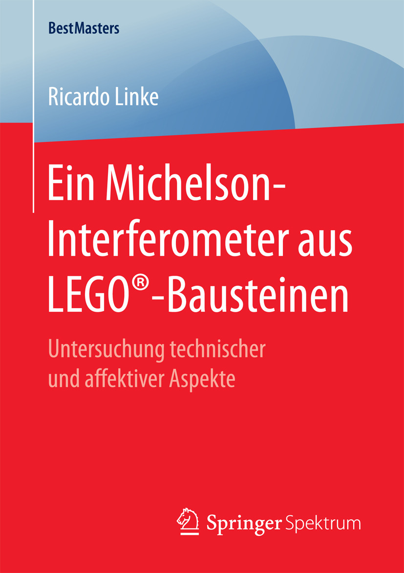 Linke, Ricardo - Ein Michelson-Interferometer aus LEGO®-Bausteinen, ebook