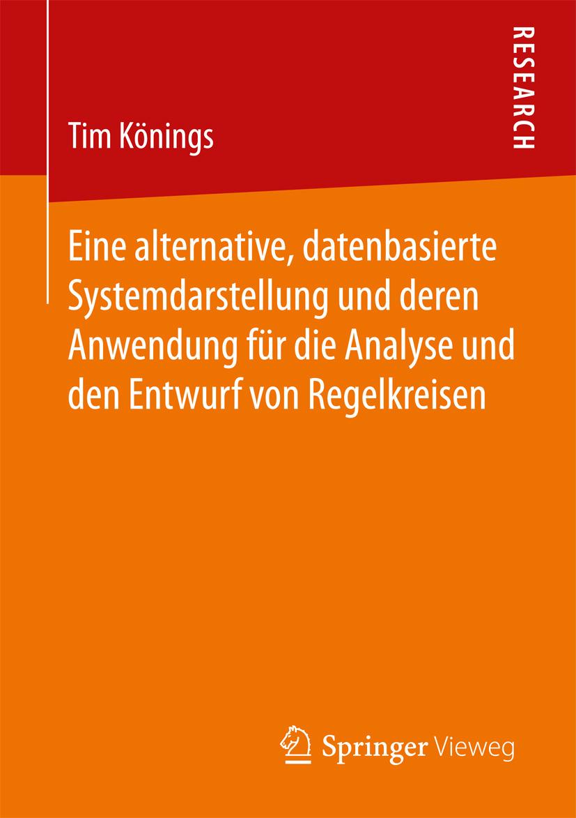 Könings, Tim - Eine alternative, datenbasierte Systemdarstellung und deren Anwendung für die Analyse und den Entwurf von Regelkreisen, ebook