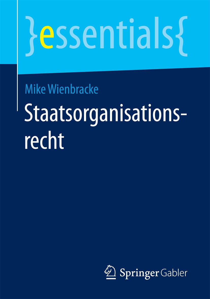Wienbracke, Mike - Staatsorganisationsrecht, ebook