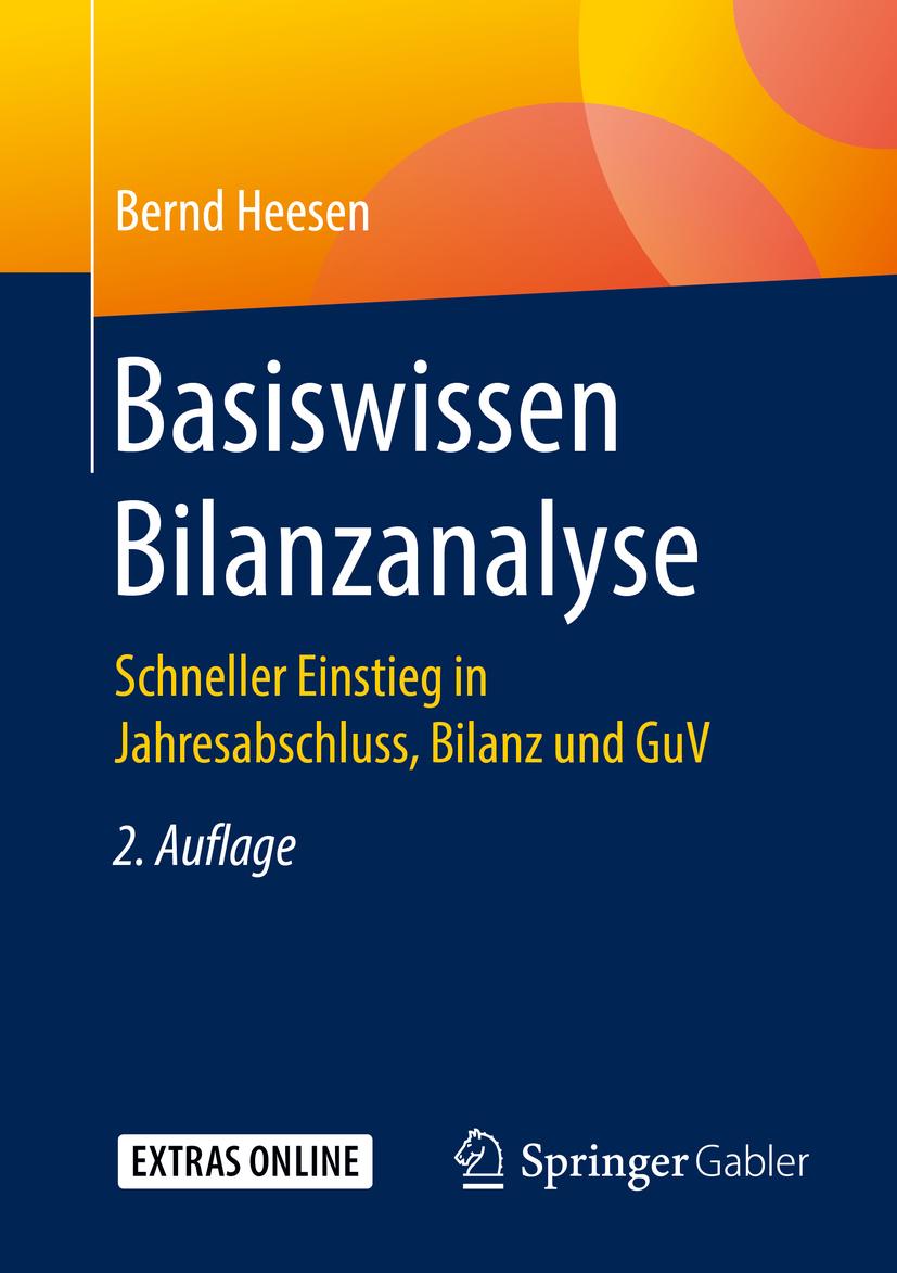 Heesen, Bernd - Basiswissen Bilanzanalyse, e-kirja
