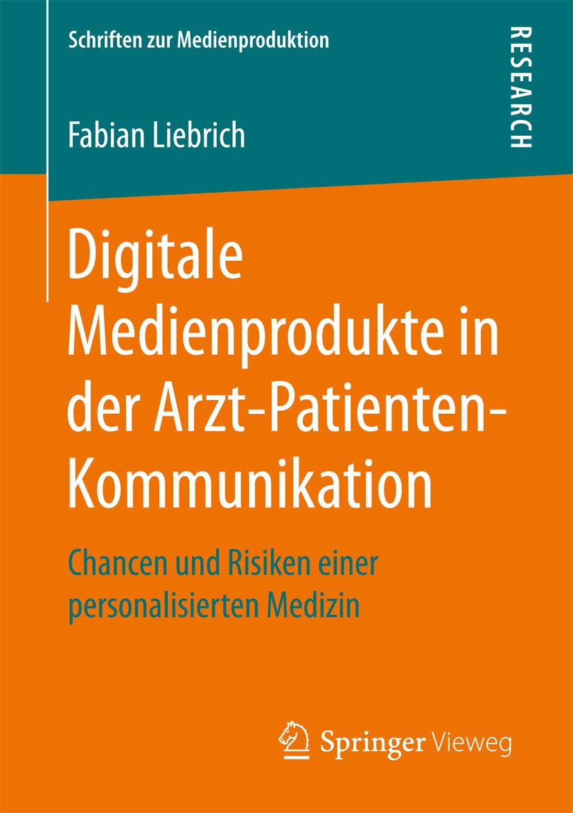Liebrich, Fabian - Digitale Medienprodukte in der Arzt-Patienten-Kommunikation, ebook