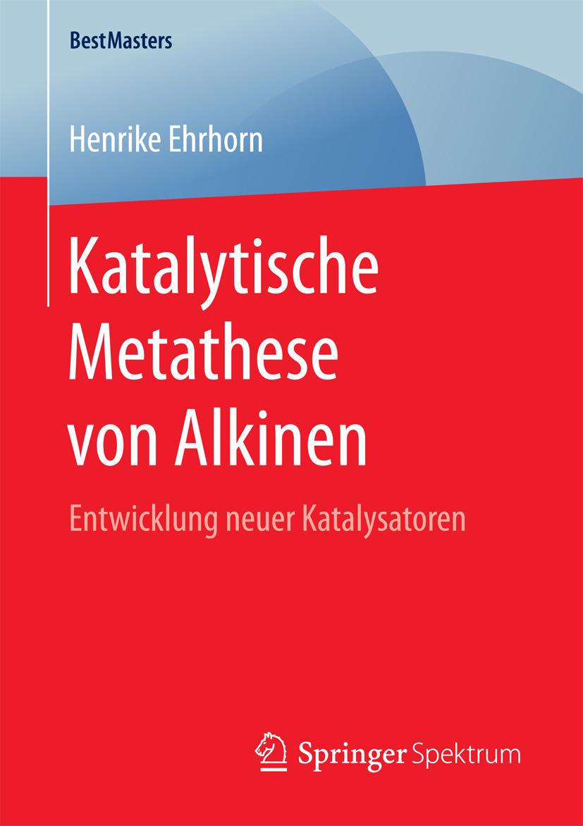 Ehrhorn, Henrike - Katalytische Metathese von Alkinen, ebook