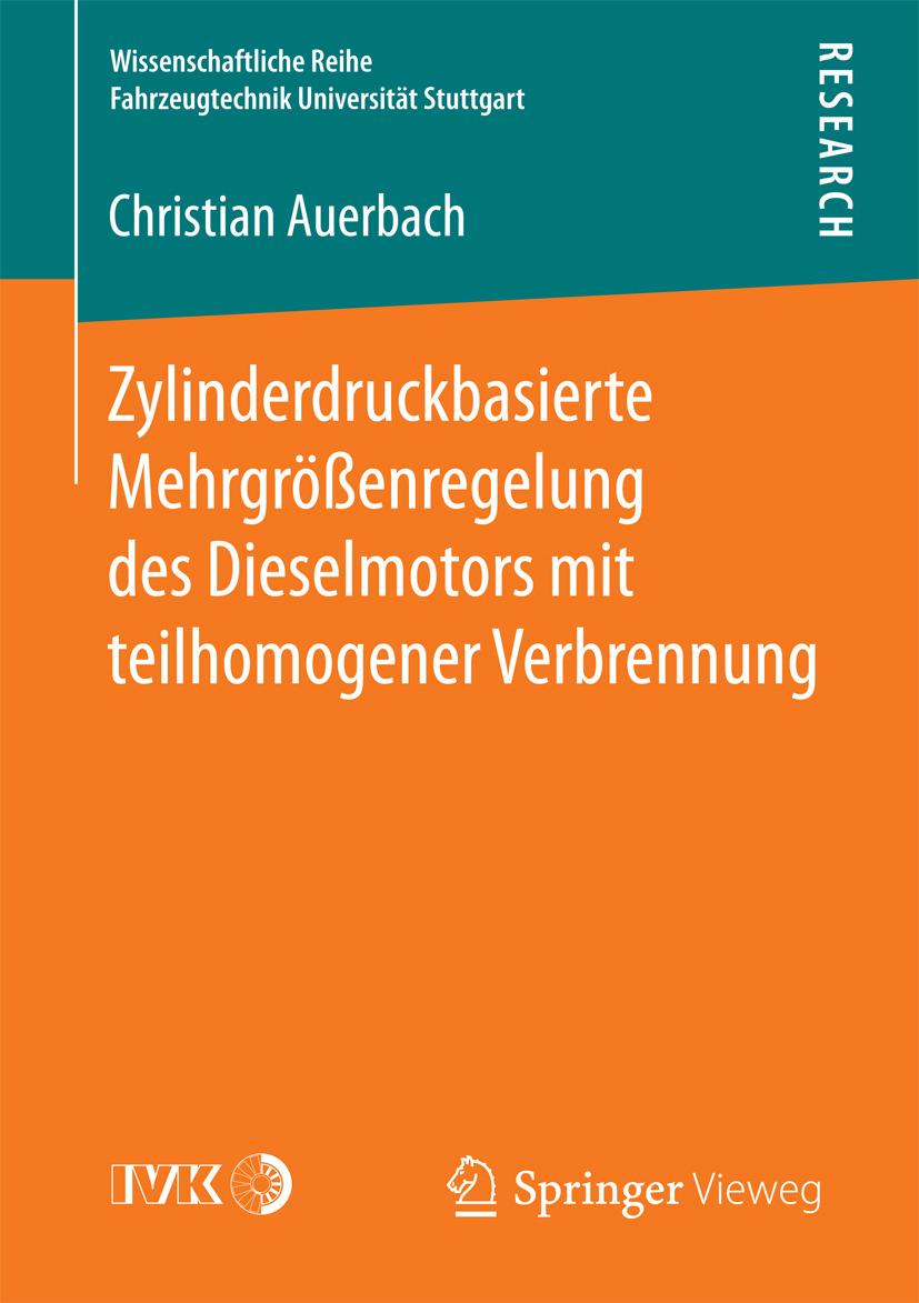 Auerbach, Christian - Zylinderdruckbasierte Mehrgrößenregelung des Dieselmotors mit teilhomogener Verbrennung, ebook