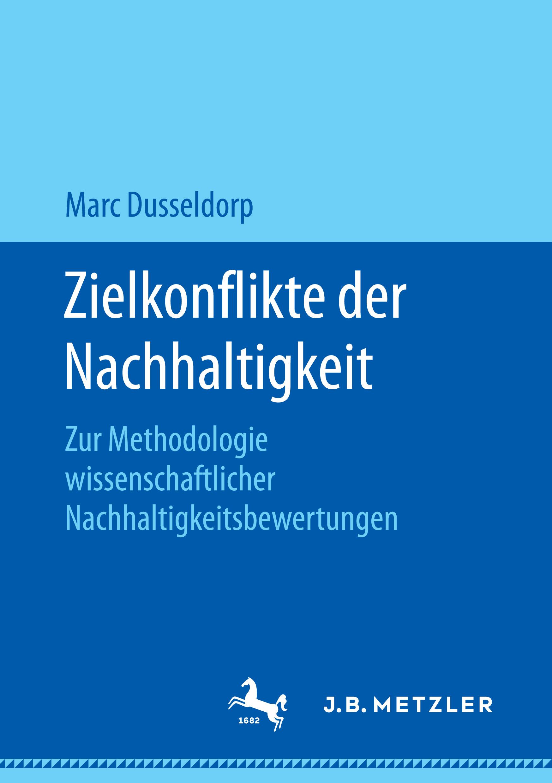 Dusseldorp, Marc - Zielkonflikte der Nachhaltigkeit, ebook