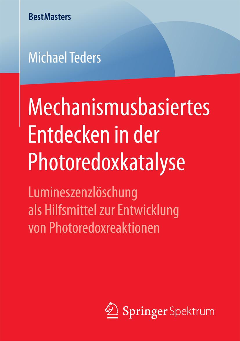 Teders, Michael - Mechanismusbasiertes Entdecken in der Photoredoxkatalyse, ebook