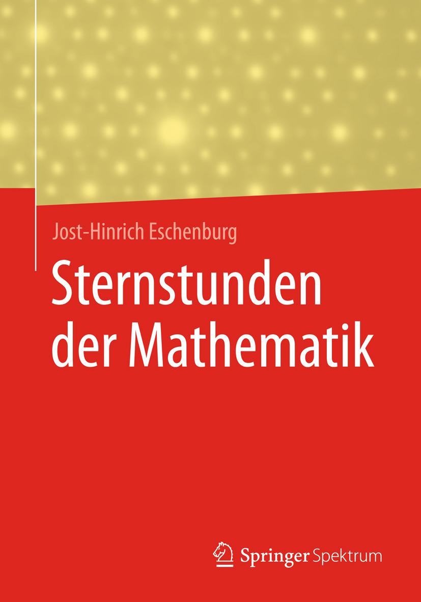 Eschenburg, Jost-Hinrich - Sternstunden der Mathematik, ebook