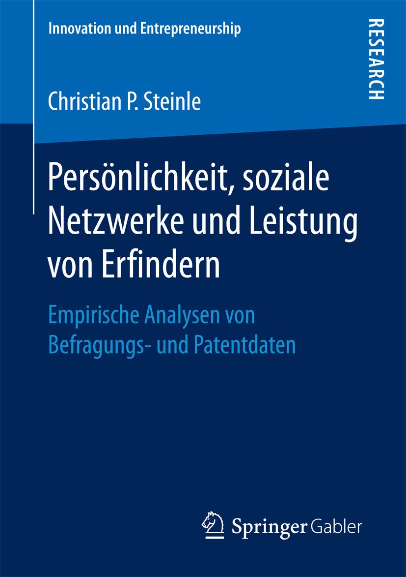 Steinle, Christian P. - Persönlichkeit, soziale Netzwerke und Leistung von Erfindern, ebook