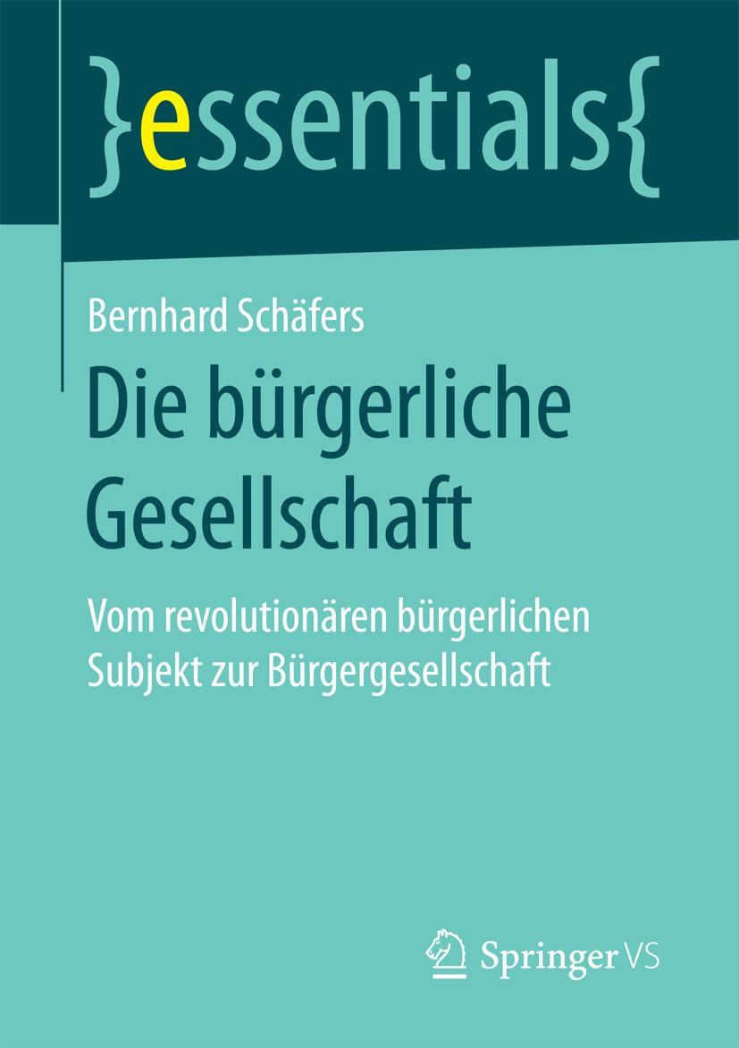 Schäfers, Bernhard - Die bürgerliche Gesellschaft, ebook