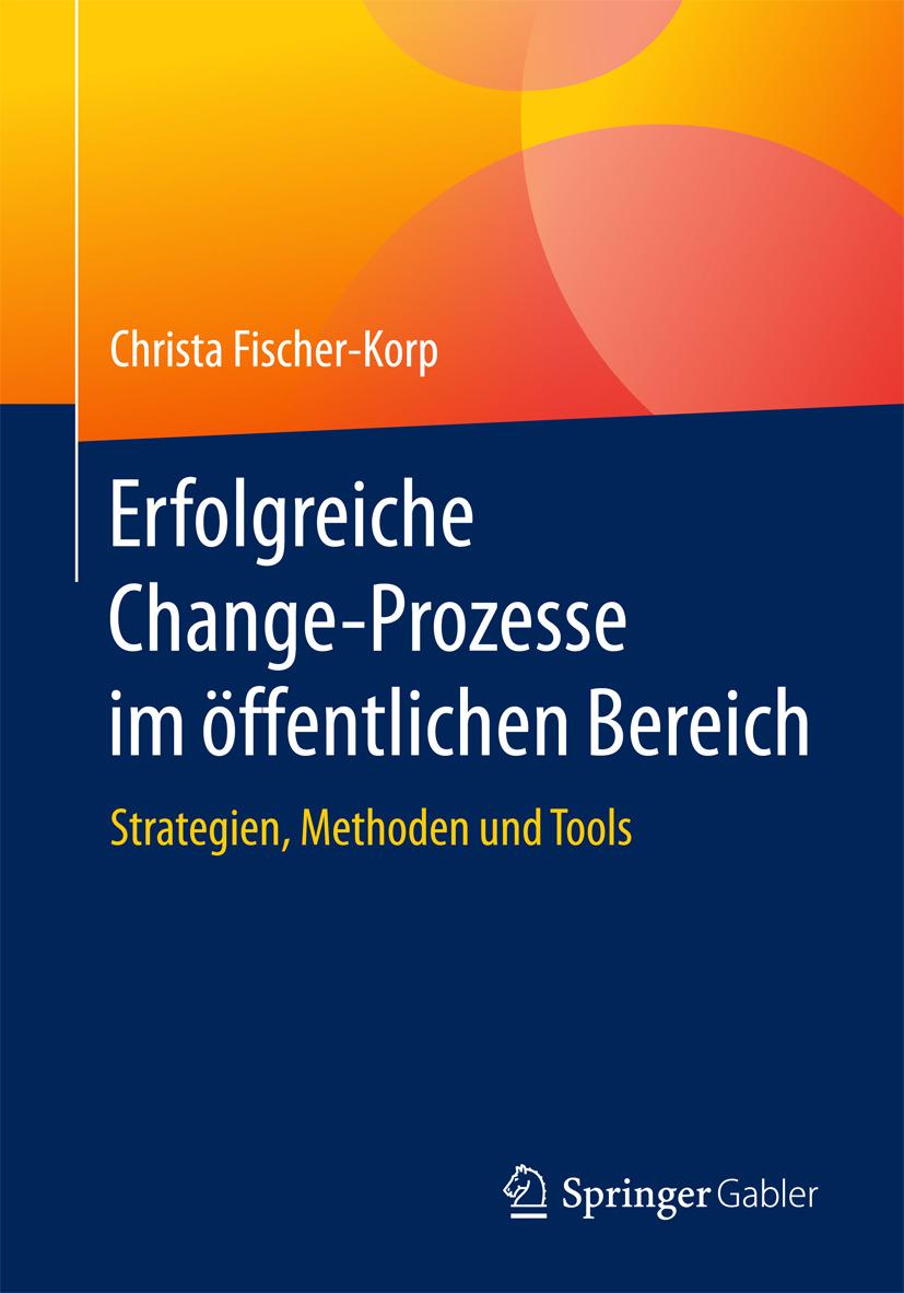 Fischer-Korp, Christa - Erfolgreiche Change-Prozesse im öffentlichen Bereich, ebook