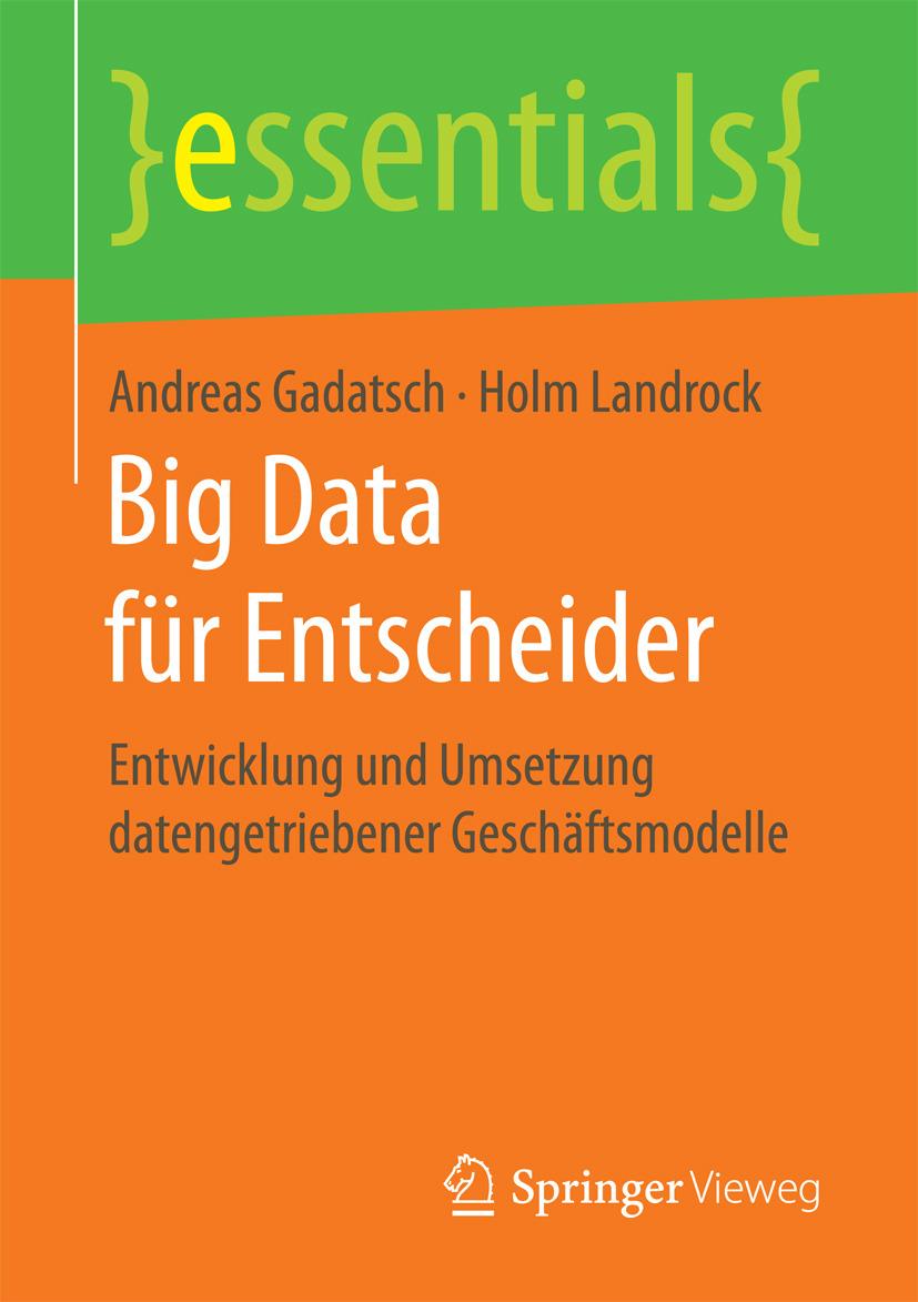 Gadatsch, Andreas - Big Data für Entscheider, ebook