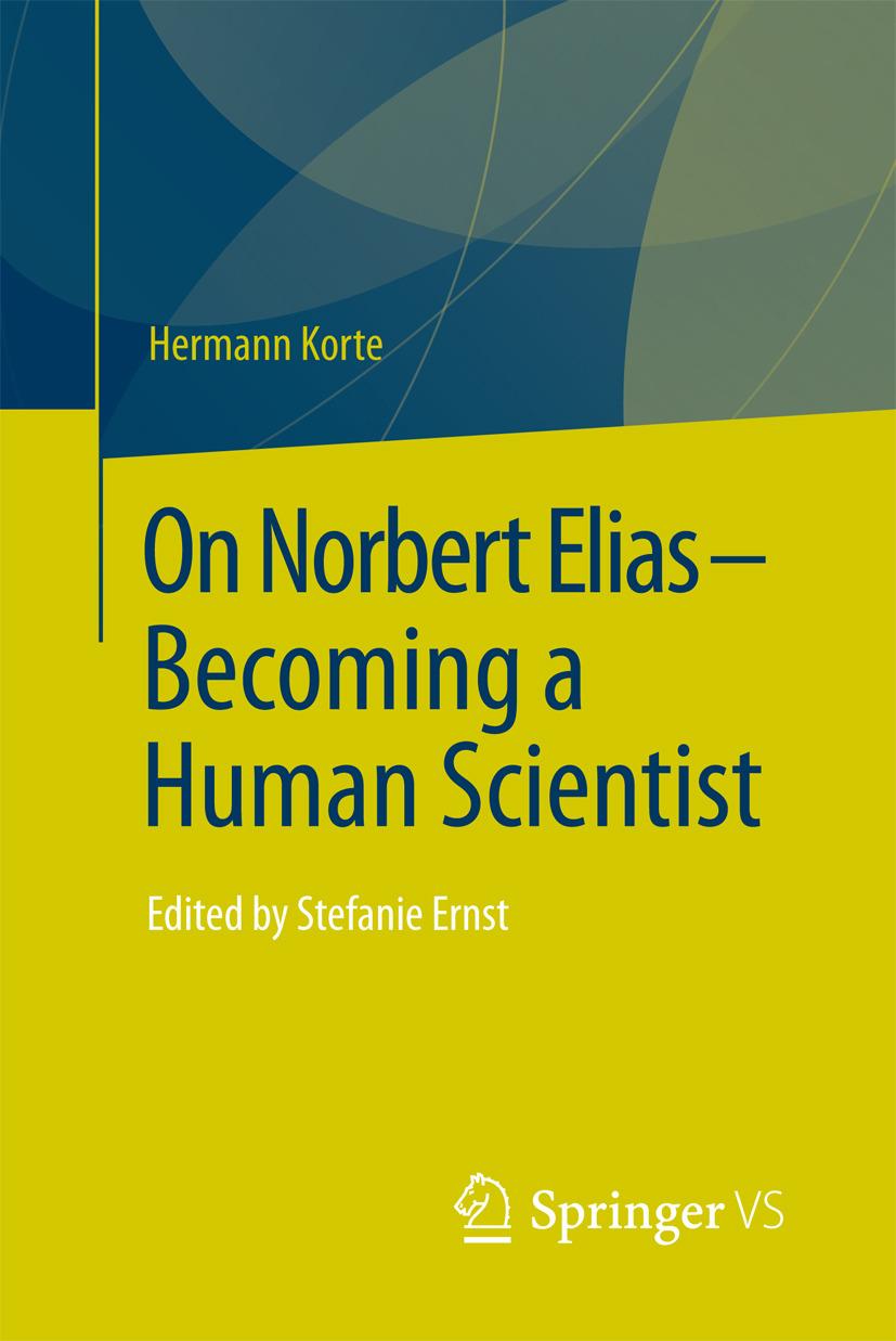 Korte, Hermann - On Norbert Elias - Becoming a Human Scientist, ebook