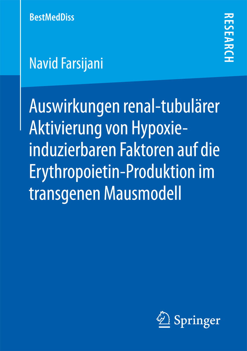 Farsijani, Navid - Auswirkungen renal-tubulärer Aktivierung von Hypoxie-induzierbaren Faktoren auf die Erythropoietin-Produktion im transgenen Mausmodell, ebook