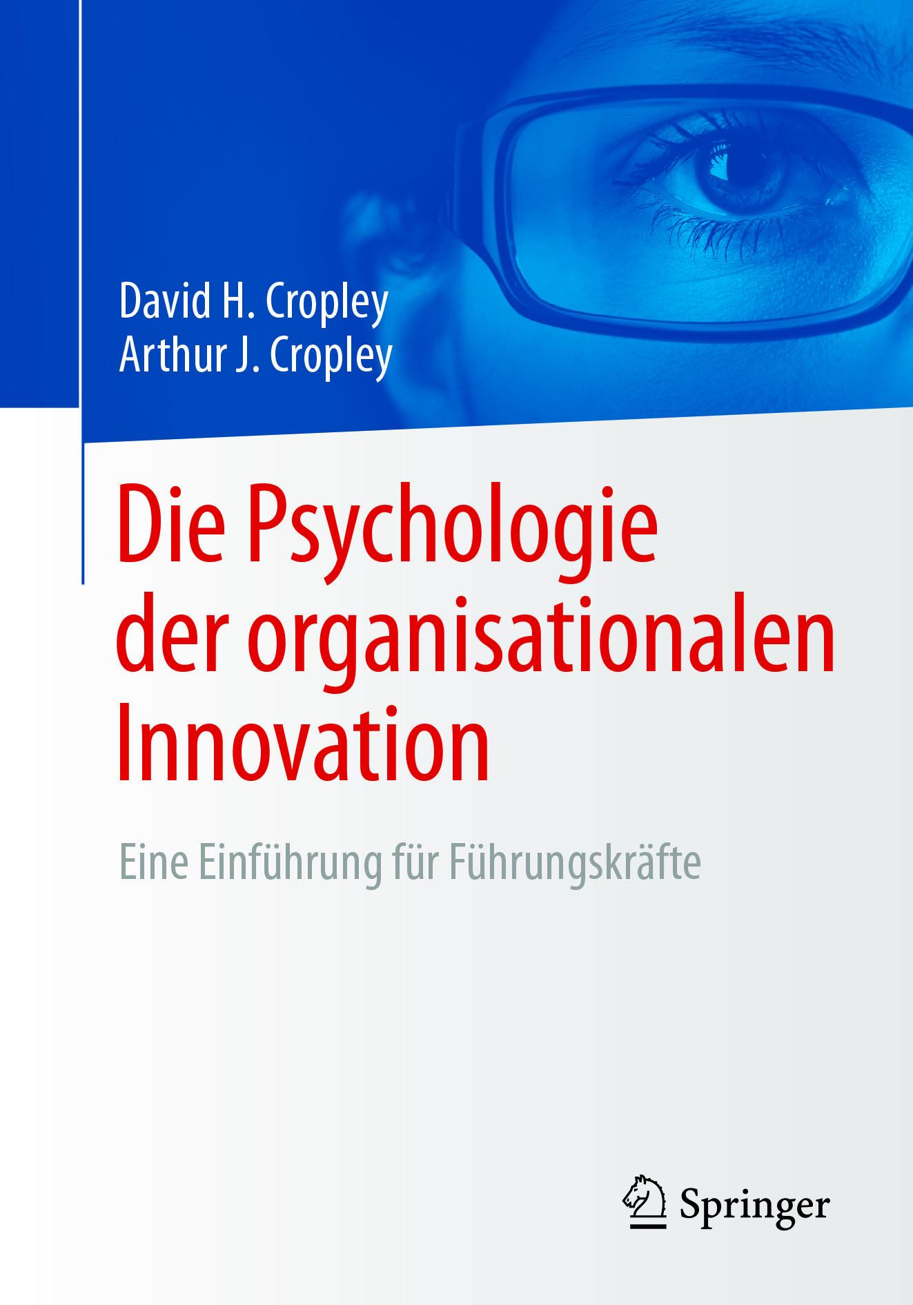 Cropley, Arthur J. - Die Psychologie der organisationalen Innovation, ebook