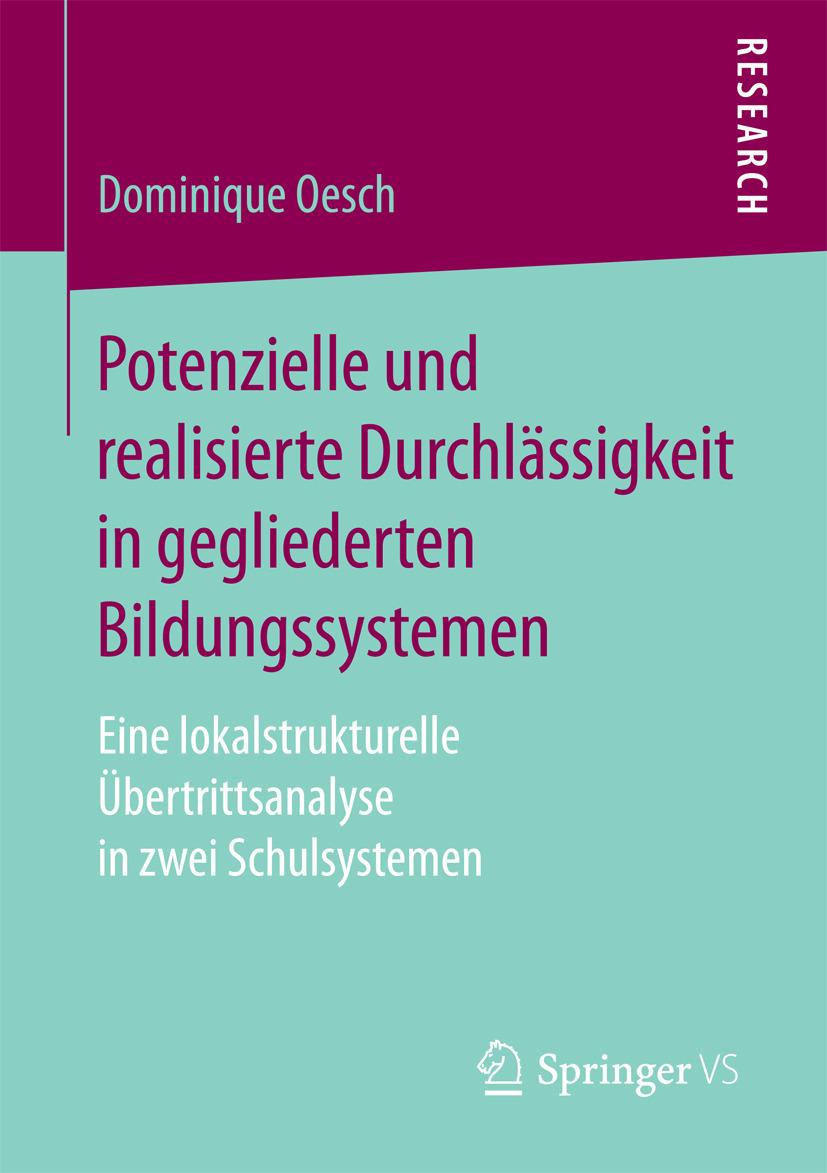 Oesch, Dominique - Potenzielle und realisierte Durchlässigkeit in gegliederten Bildungssystemen, ebook