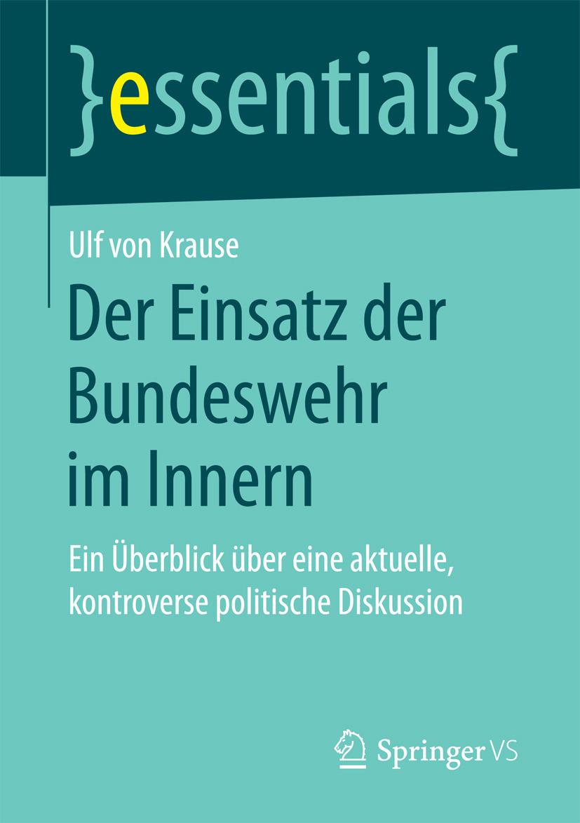 Krause, Ulf von - Der Einsatz der Bundeswehr im Innern, ebook