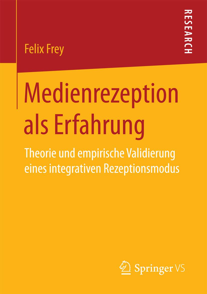 Frey, Felix - Medienrezeption als Erfahrung, ebook