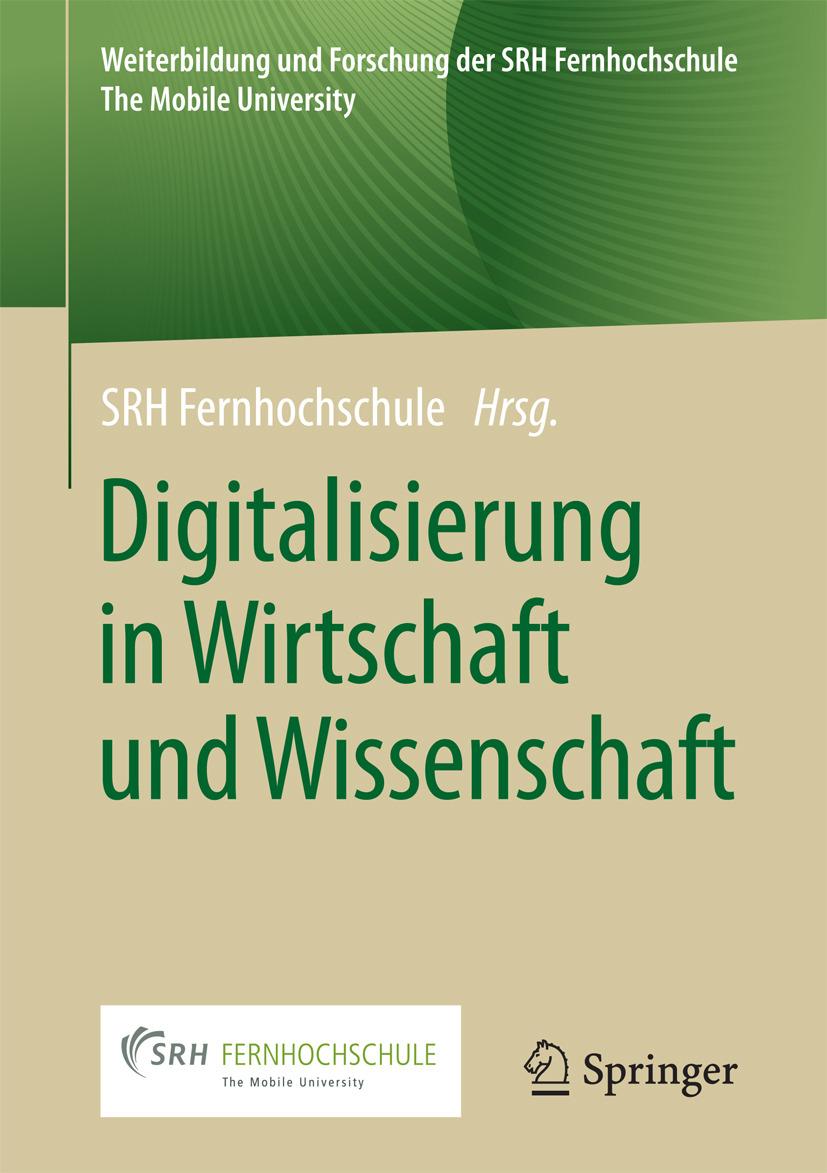 Fernhochschule, SRH - Digitalisierung in Wirtschaft und Wissenschaft, ebook
