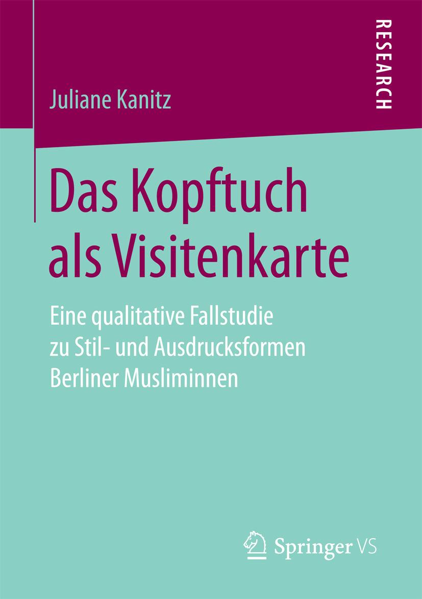 Kanitz, Juliane - Das Kopftuch als Visitenkarte, ebook