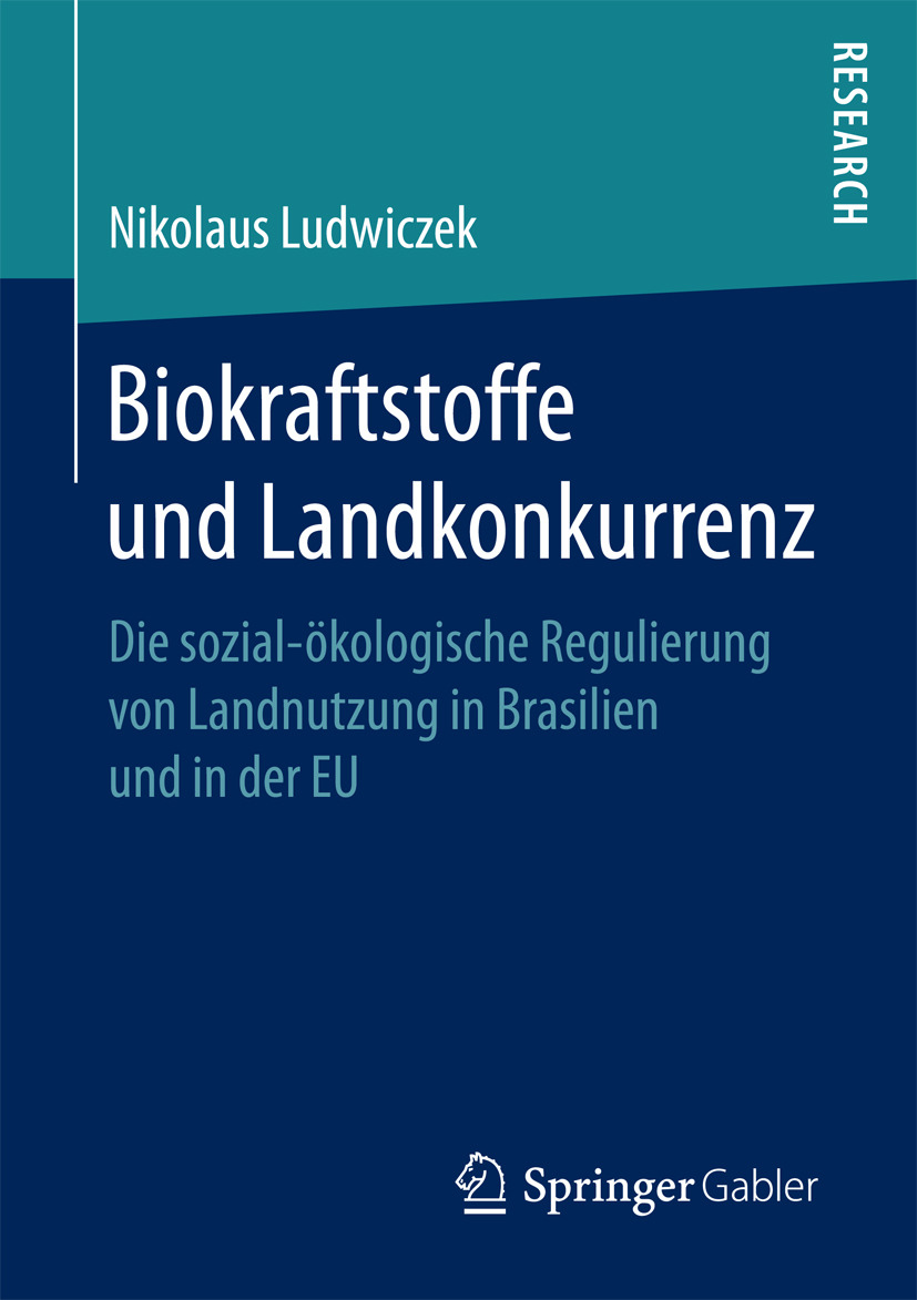 Ludwiczek, Nikolaus - Biokraftstoffe und Landkonkurrenz, ebook