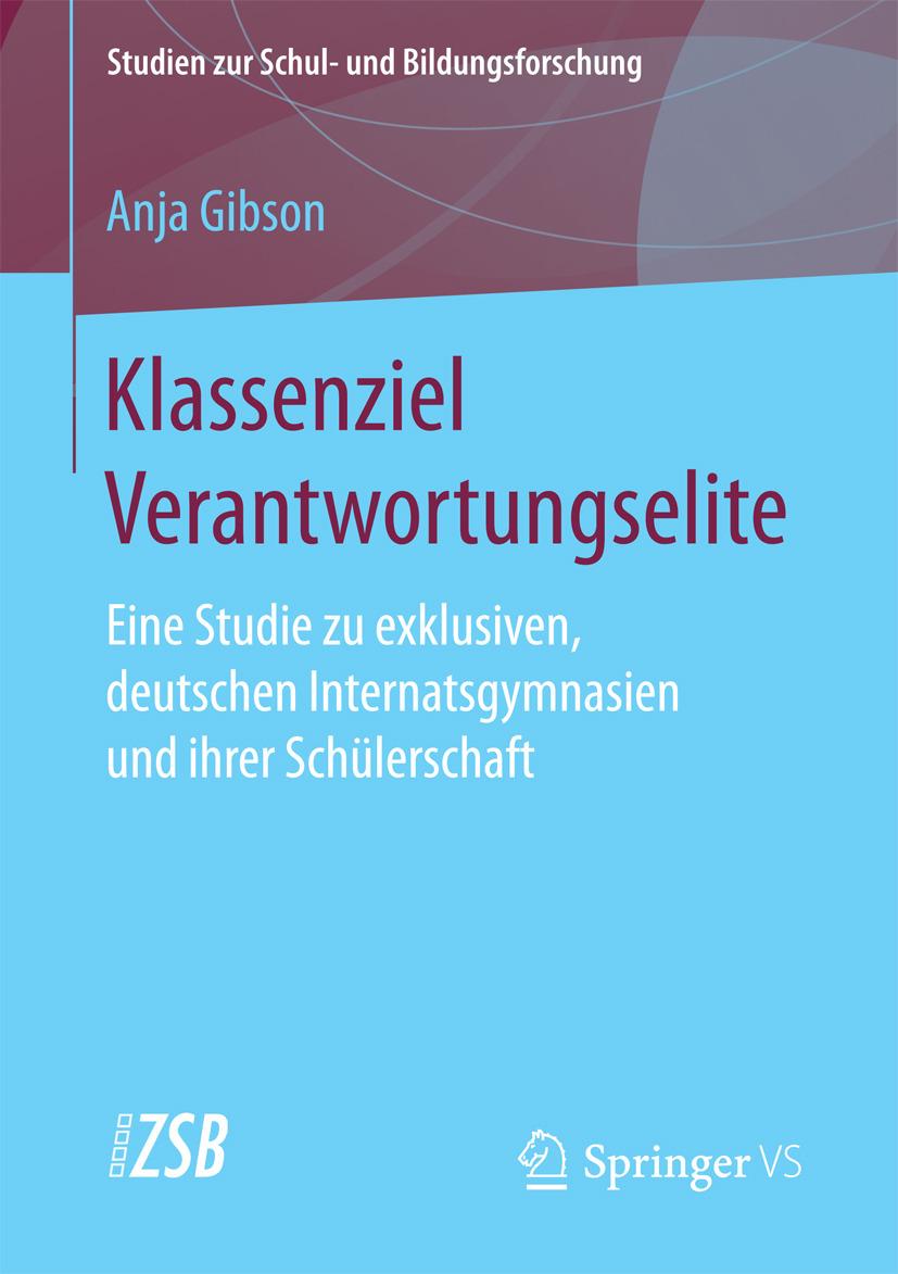 Gibson, Anja - Klassenziel Verantwortungselite, ebook