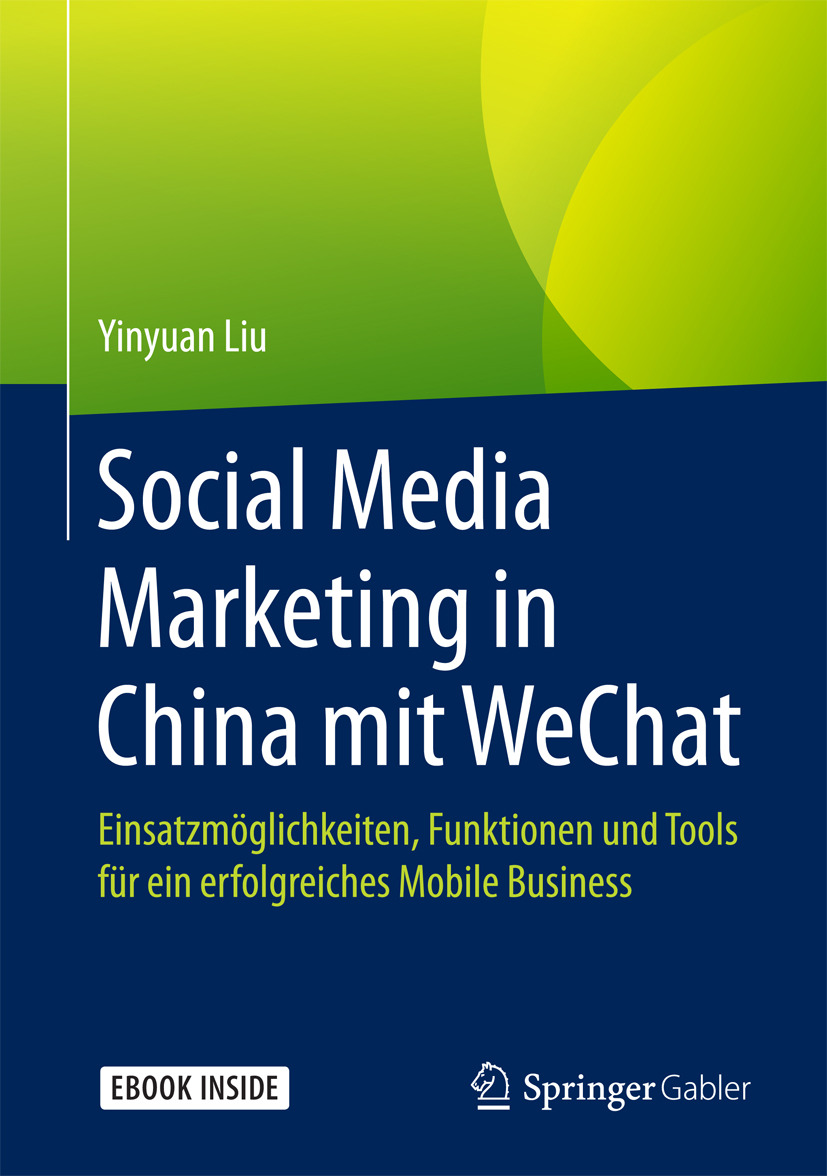 Liu, Yinyuan - Social Media Marketing in China mit WeChat, ebook