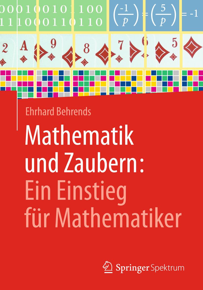 Behrends, Ehrhard - Mathematik und Zaubern: Ein Einstieg für Mathematiker, ebook