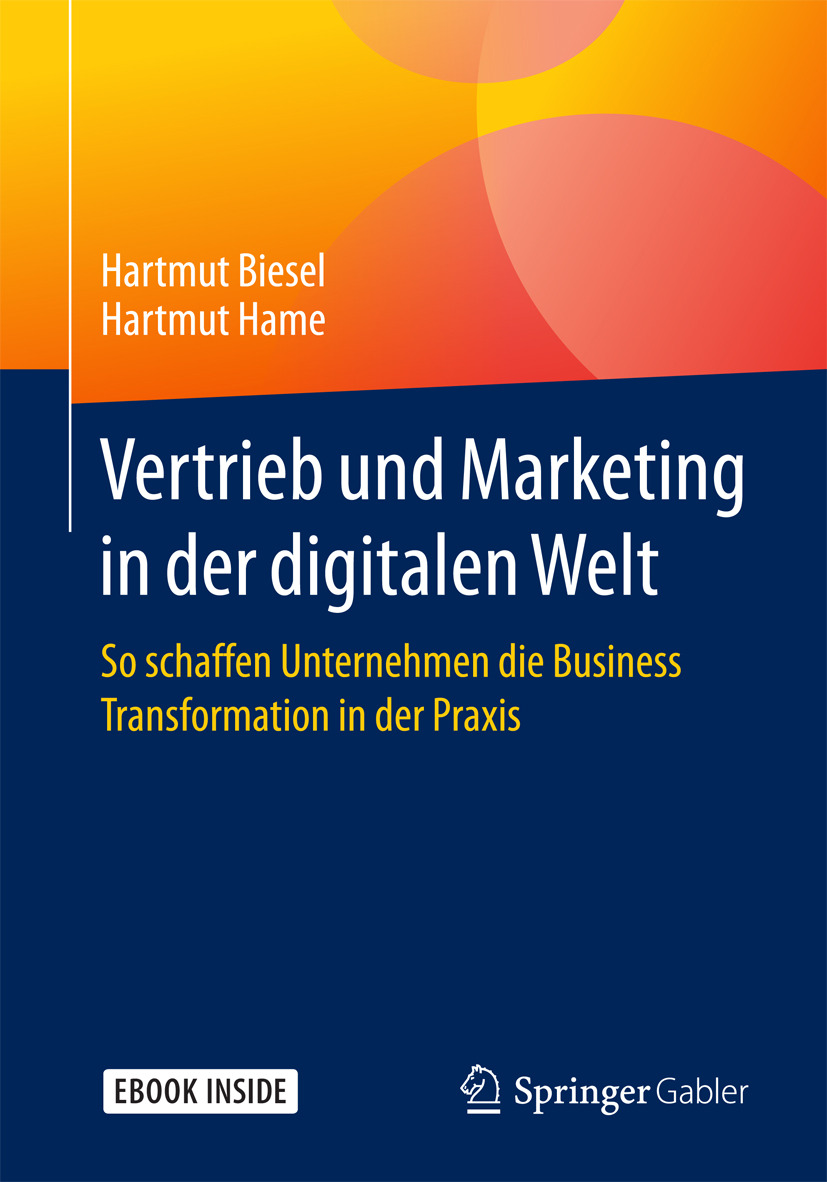 Biesel, Hartmut - Vertrieb und Marketing in der digitalen Welt, ebook