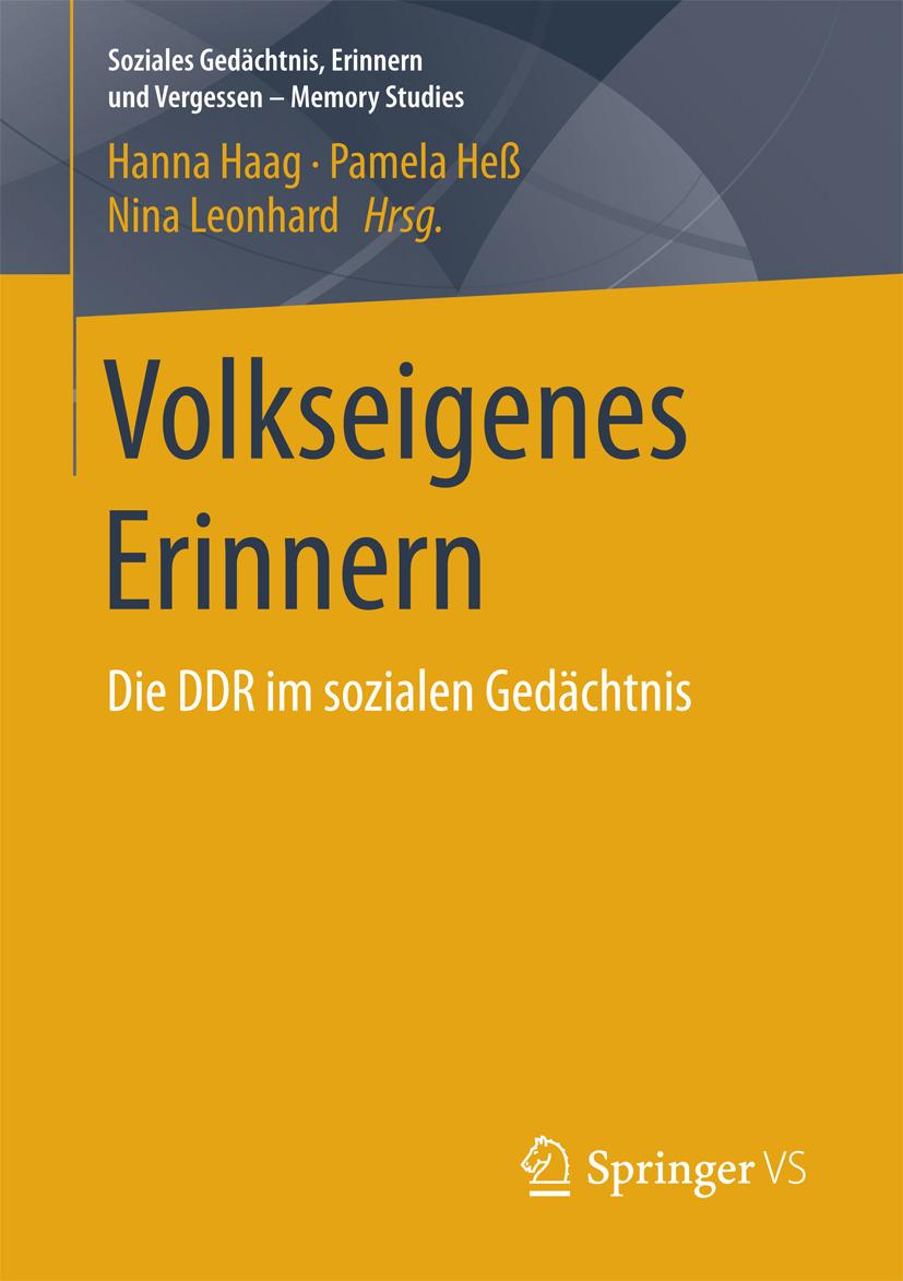 Haag, Hanna - Volkseigenes Erinnern, ebook
