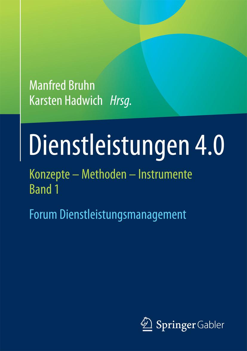 Bruhn, Manfred - Dienstleistungen 4.0, ebook