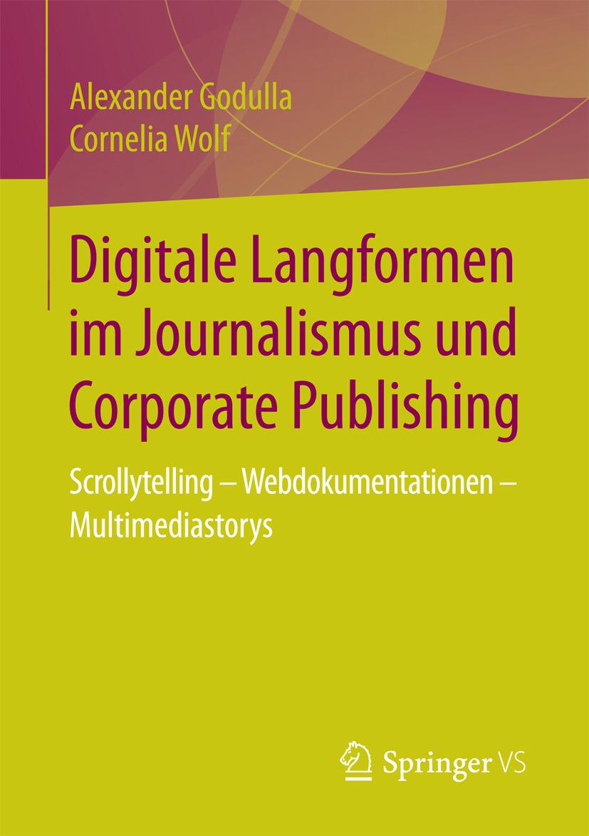 Godulla, Alexander - Digitale Langformen im Journalismus und Corporate Publishing, ebook