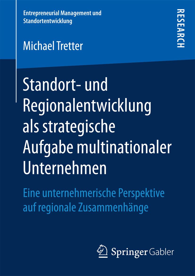 Tretter, Michael - Standort- und Regionalentwicklung als strategische Aufgabe multinationaler Unternehmen, ebook