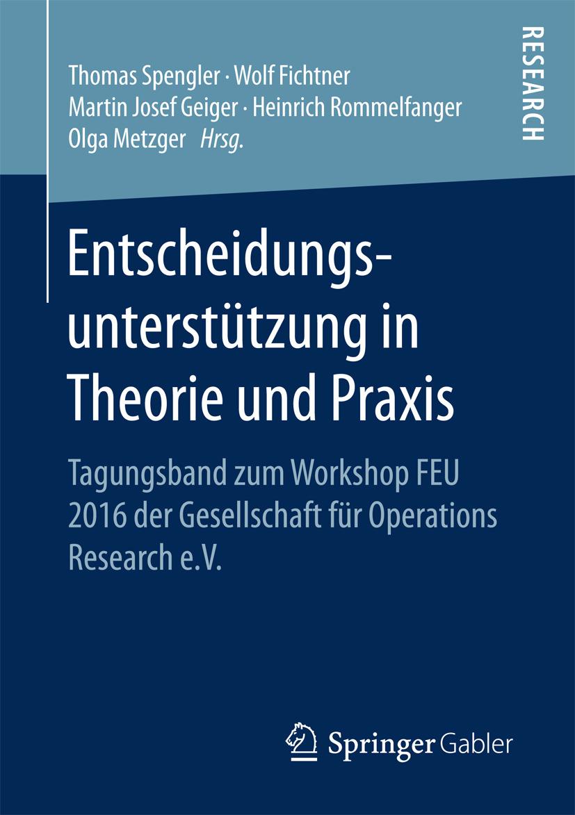 Fichtner, Wolf - Entscheidungsunterstützung in Theorie und Praxis, ebook