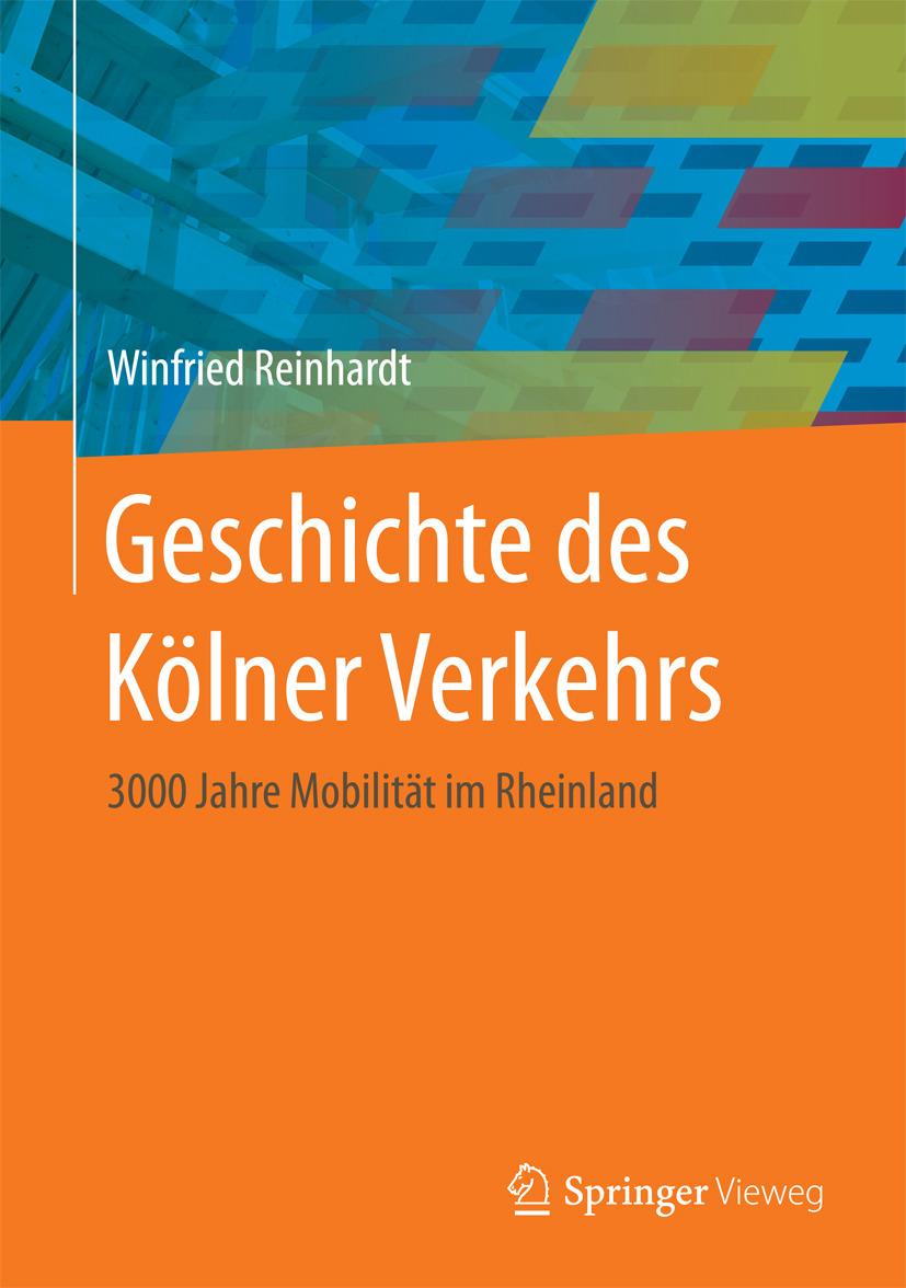 Reinhardt, Winfried - Geschichte des Kölner Verkehrs, ebook