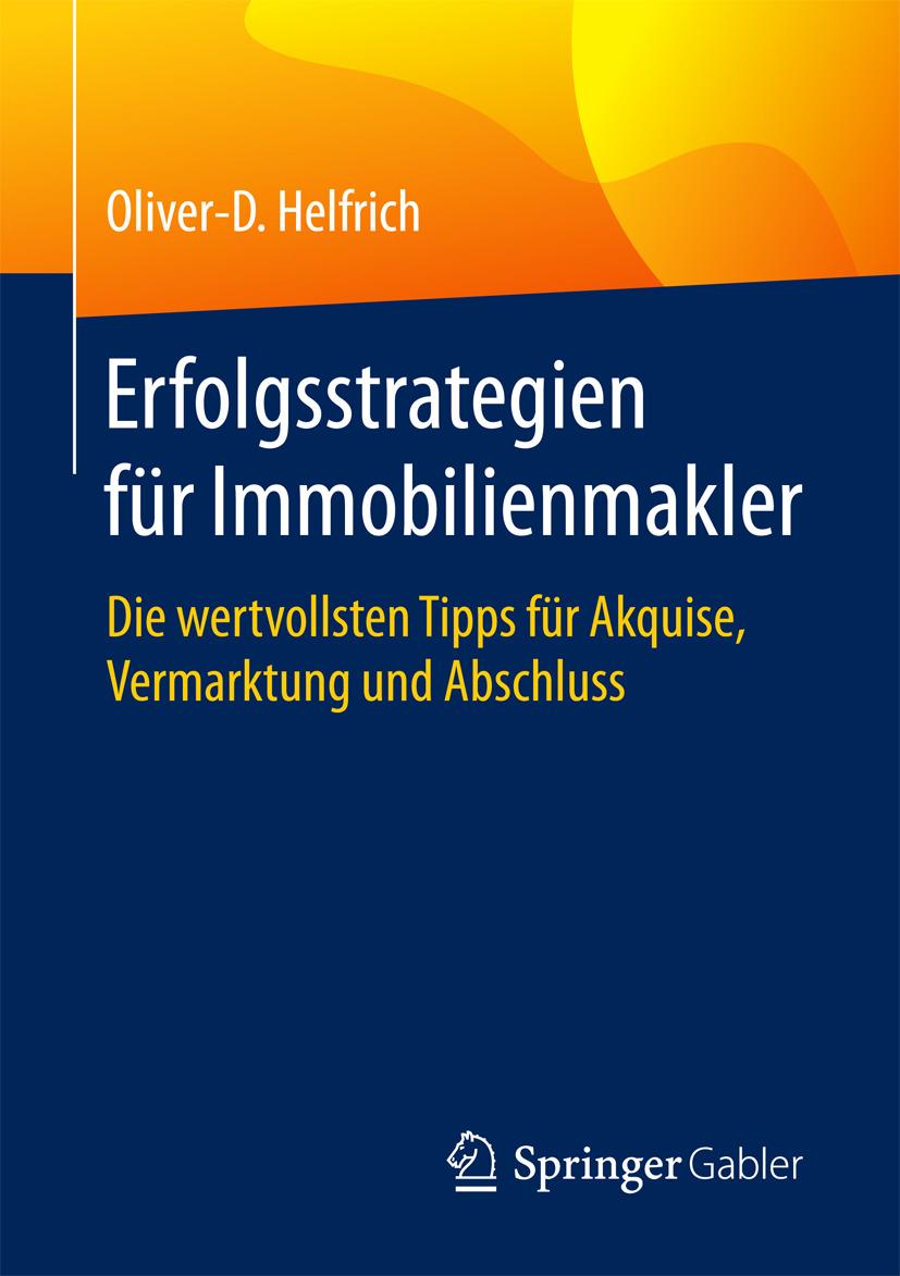 Helfrich, Oliver-D. - Erfolgsstrategien für Immobilienmakler, ebook